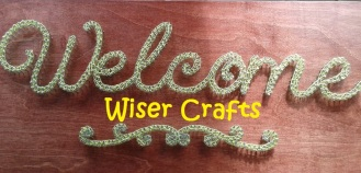 wiser crafts welcome